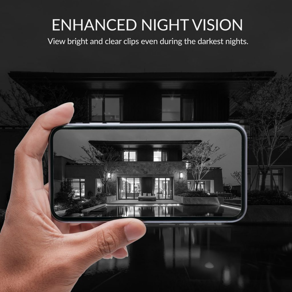 Enhanced Night Vision - View bright and clear clips even during the darkest nights